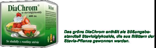Das grüne DiaChrom enthält als Süßungsbestandteil Steviolglykoside, die aus Blättern der Stevia-Pflanze gewonnen werden.