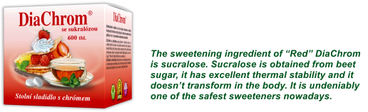"""The sweetening ingredient of """"Red"""" DiaChrom is sucralose. Sucralose is obtained from beet sugar, it has excellent thermal stability and it doesn't transform in the body. It is undeniably one of the safest sweeteners nowadays."""