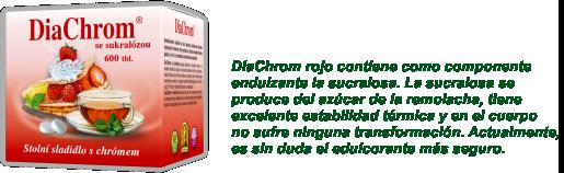DiaChrom rojo contiene como componente endulzante la sucralosa. La sucralosa se produce del azúcar de la remolacha, tiene excelente estabilidad térmica y en el cuerpo no sufre ninguna transformación. Actualmente, es sin duda el edulcorante más seguro.